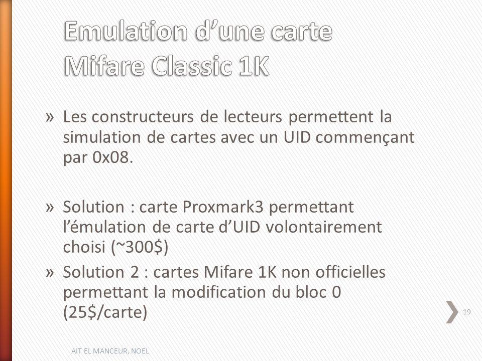 » Les constructeurs de lecteurs permettent la simulation de cartes avec un UID commençant par 0x08.