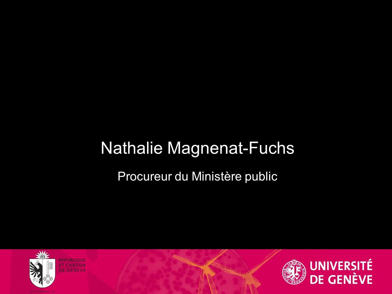 Nathalie Magnenat-Fuchs Procureur du Ministère public