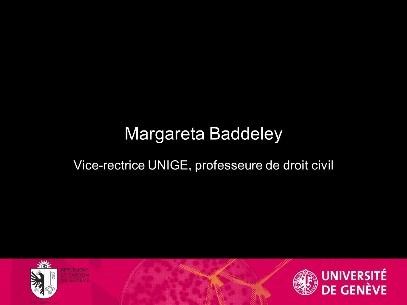 Margareta Baddeley Vice-rectrice UNIGE, professeure de droit civil