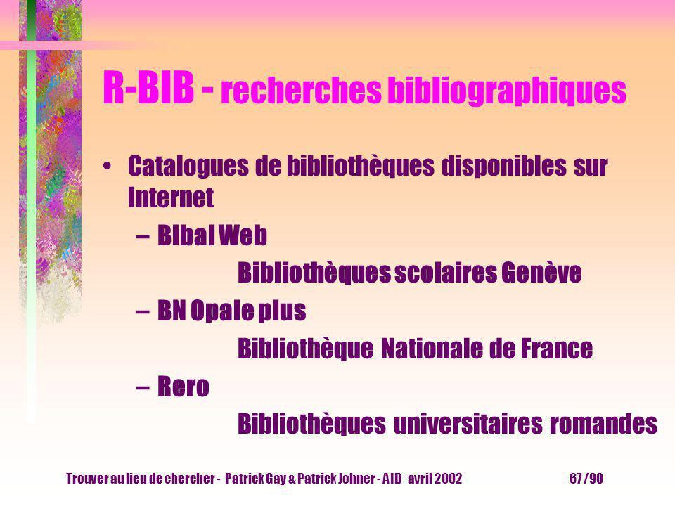 Trouver au lieu de chercher - Patrick Gay & Patrick Johner - AID avril 2002 66 /90 Palmarès 2001 des outils Annuaire francophone –Yahoo 40 % –Voila 22
