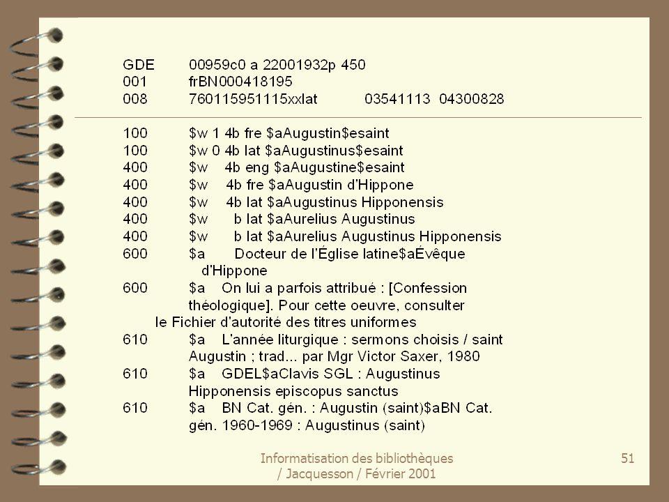 Informatisation des bibliothèques / Jacquesson / Février 2001 51