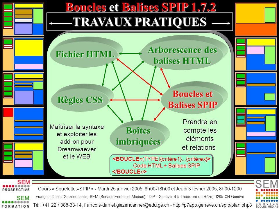 CSS : Quelques exemples de mise en page fluide en n colonnes CSS : Quelques exemples de mise en page fluide en n colonnes CSSnColZdUfIs_V2.ppt Téléchargement : http://p7app.geneve.ch:8007/spip/article.php3?id_article=166 Les CSS dans SPIP 1.7.2 Les CSS dans SPIP 1.7.2 CssSpip172Article_v04.ppt http://p7app.geneve.ch/spip/ article.php3?id_article=169 Téléchargement : http://p7app.geneve.ch/spip/ article.php3?id_article=169 Avant de mettre en œuvre les éléments de ce document, il est profitable de consulter les documents et pages web suivants : Boucles et Balises SPIP 1.7.2 de 10 types de fichiers DW_Configurer_v1.ppt http://p7app.geneve.ch:8007/spip/article.php3?id_article=176 Et basez-vous sur les manuel de référence présentés aux pages suivantes : Les Boucles et Balises SPIP 1.7.2 » Téléchargement : http://p7app.geneve.ch:8007/spip/article.php3?id_article=172 Télécharger le présent document Powerpoint : « Travaux pratiques sur les Boucles et Balises SPIP 1.7.2 » http://p7app.geneve.ch:8007/spip/article.php3?id_article=178 Configurer Dreamweaver MX pour modifier/créer des squelettes SPIP http://p7app.geneve.ch:8007/spip/article.php3?id_article=177