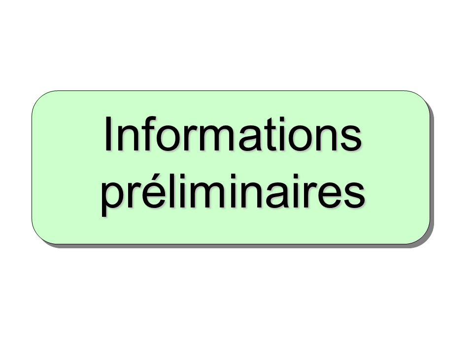 Informations préliminaires