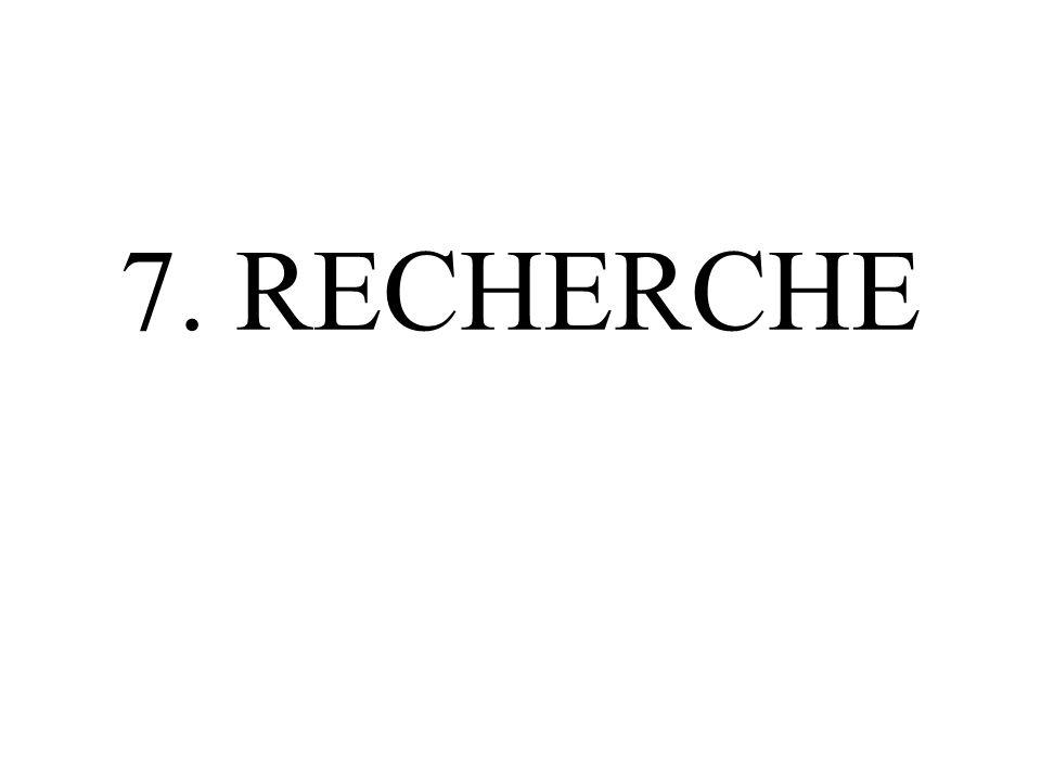 7. RECHERCHE