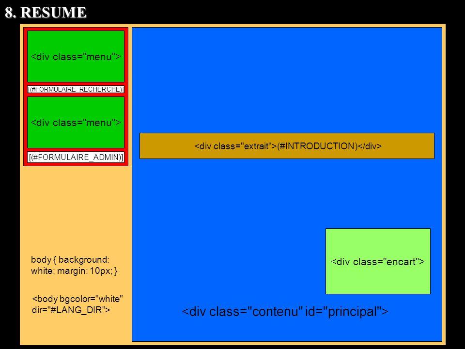[(#FORMULAIRE_RECHERCHE)] [(#FORMULAIRE_ADMIN)] body { background: white; margin: 10px; } (#INTRODUCTION) 8. RESUME