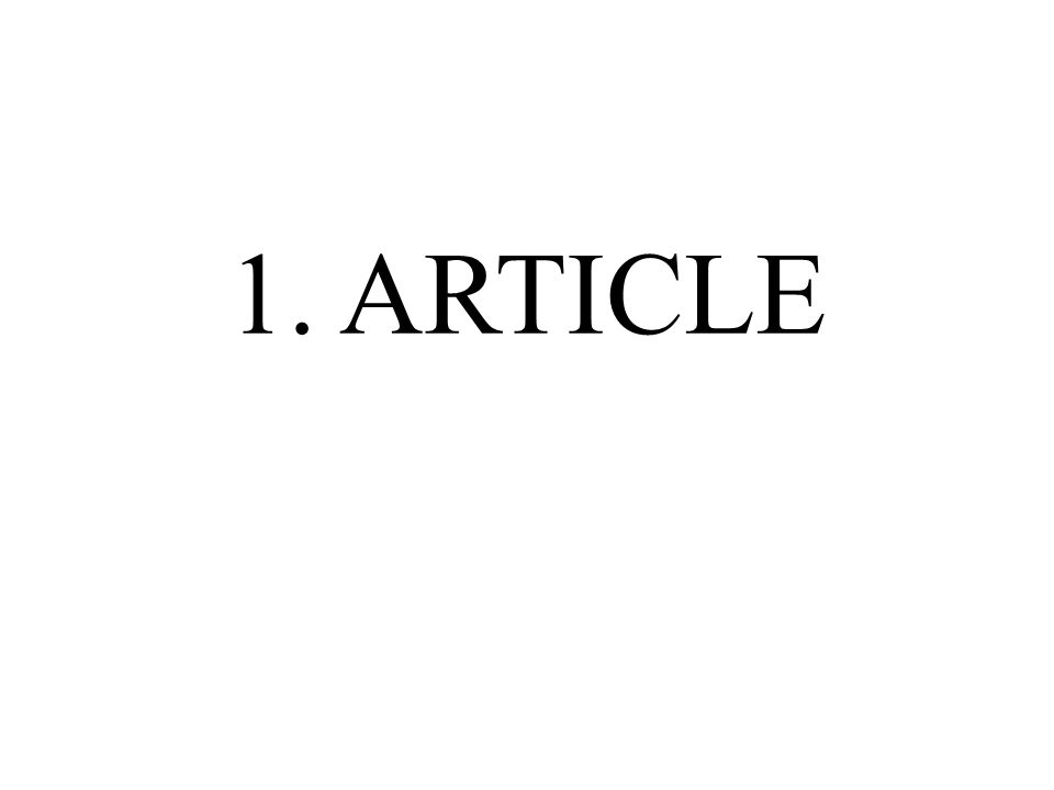 1. ARTICLE