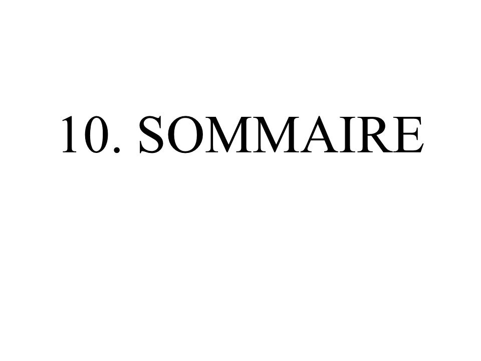 10. SOMMAIRE
