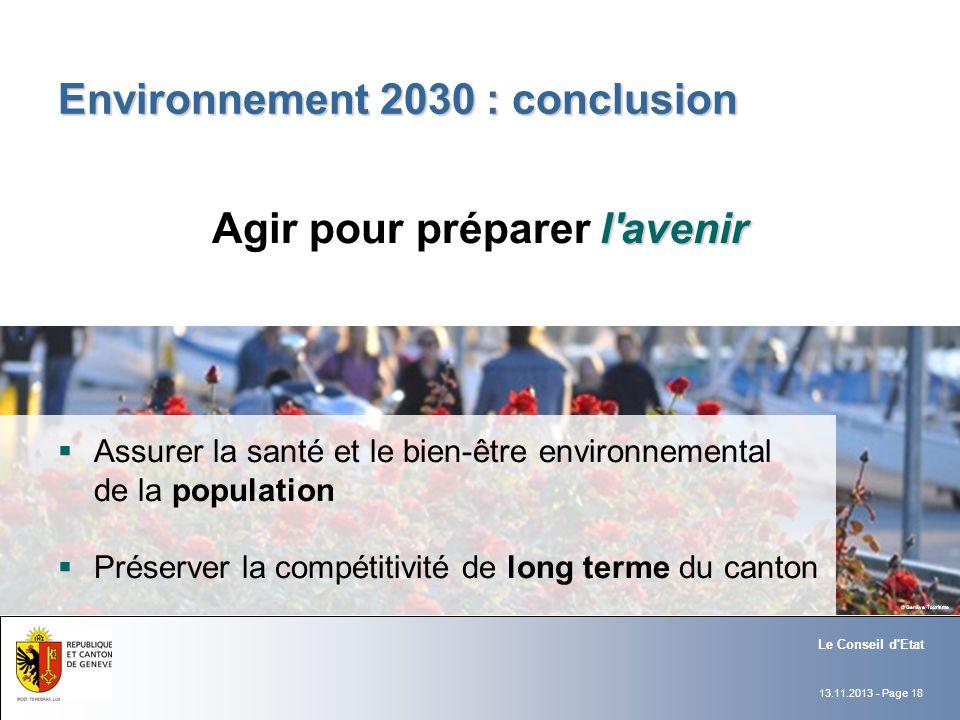 13.11.2013 - Page 18 Environnement 2030 : conclusion Assurer la santé et le bien-être environnemental de la population Préserver la compétitivité de l