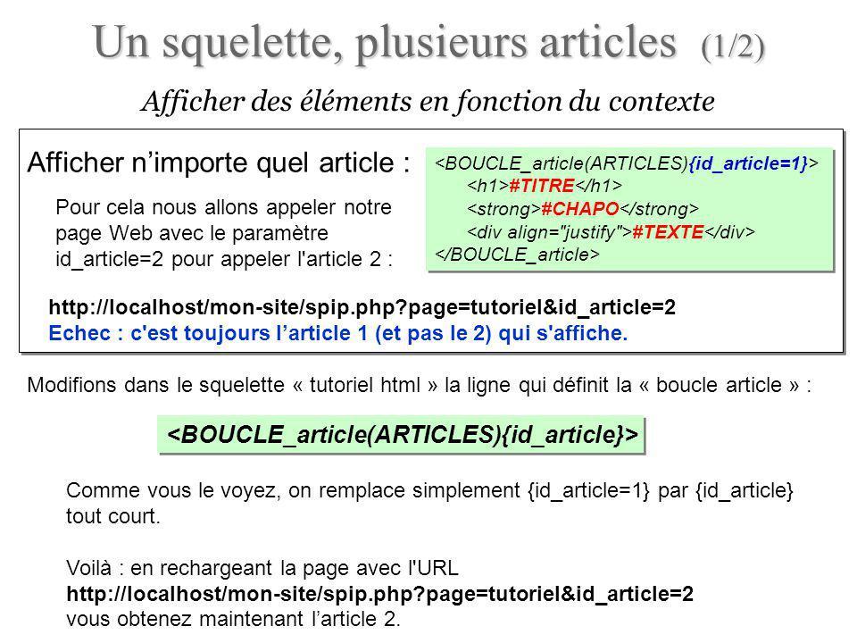 Boucles en boucles : auteurs darticles (2/3) Boucles imbriquées pour afficher les auteurs de chaque article : utiliser une boucle AUTEURS à l intérieur dune boucle ARTICLES .