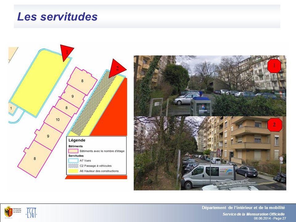 08.06.2014 - Page 27 Les servitudes Service de la Mensuration Officielle Département de lintérieur et de la mobilité