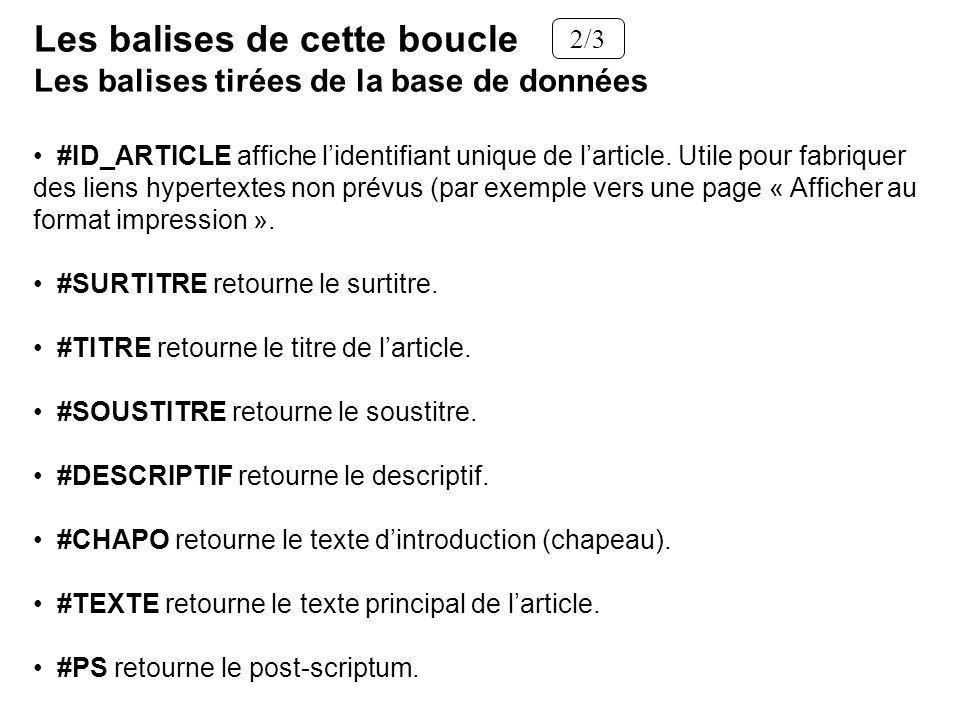#ID_ARTICLE affiche lidentifiant unique de larticle. Utile pour fabriquer des liens hypertextes non prévus (par exemple vers une page « Afficher au fo