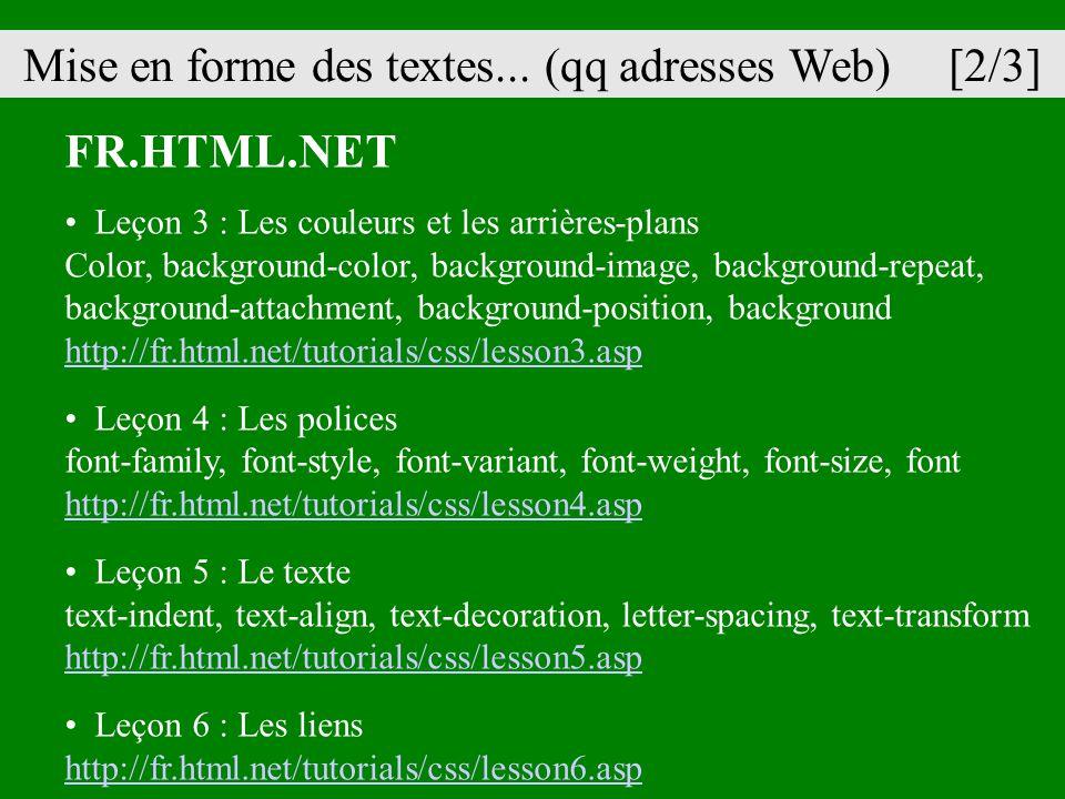 FR.HTML.NET Leçon 3 : Les couleurs et les arrières-plans Color, background-color, background-image, background-repeat, background-attachment, backgrou
