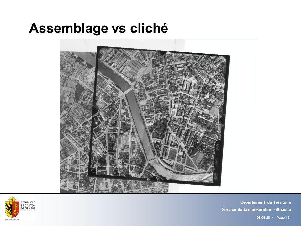 08.06.2014 - Page 12 Département du Territoire Service de la mensuration officielle Assemblage vs cliché