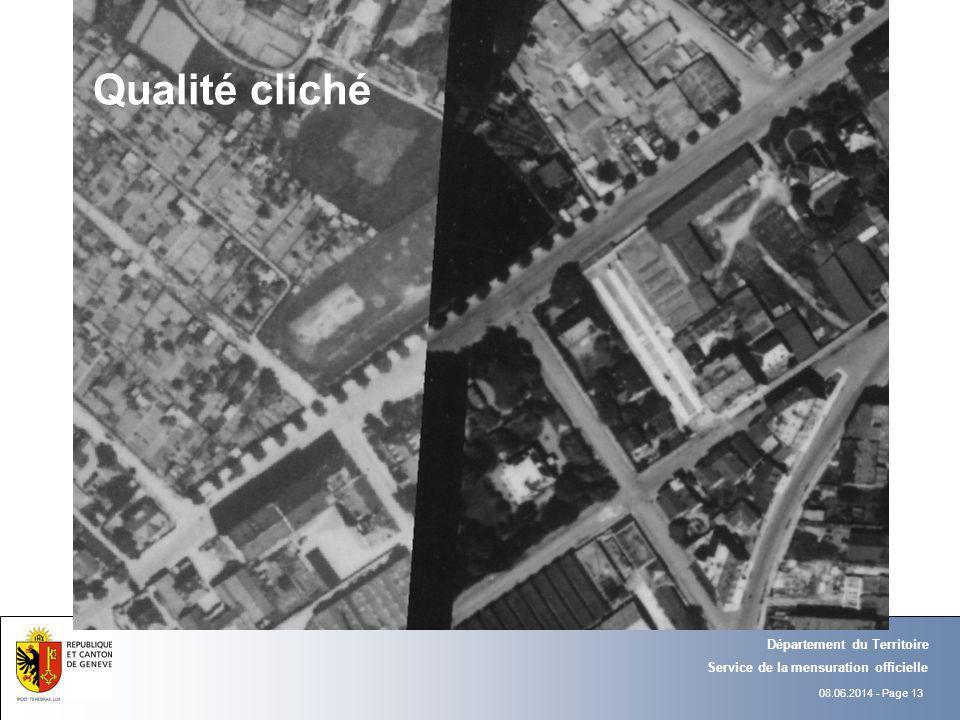 08.06.2014 - Page 13 Département du Territoire Service de la mensuration officielle Qualité cliché