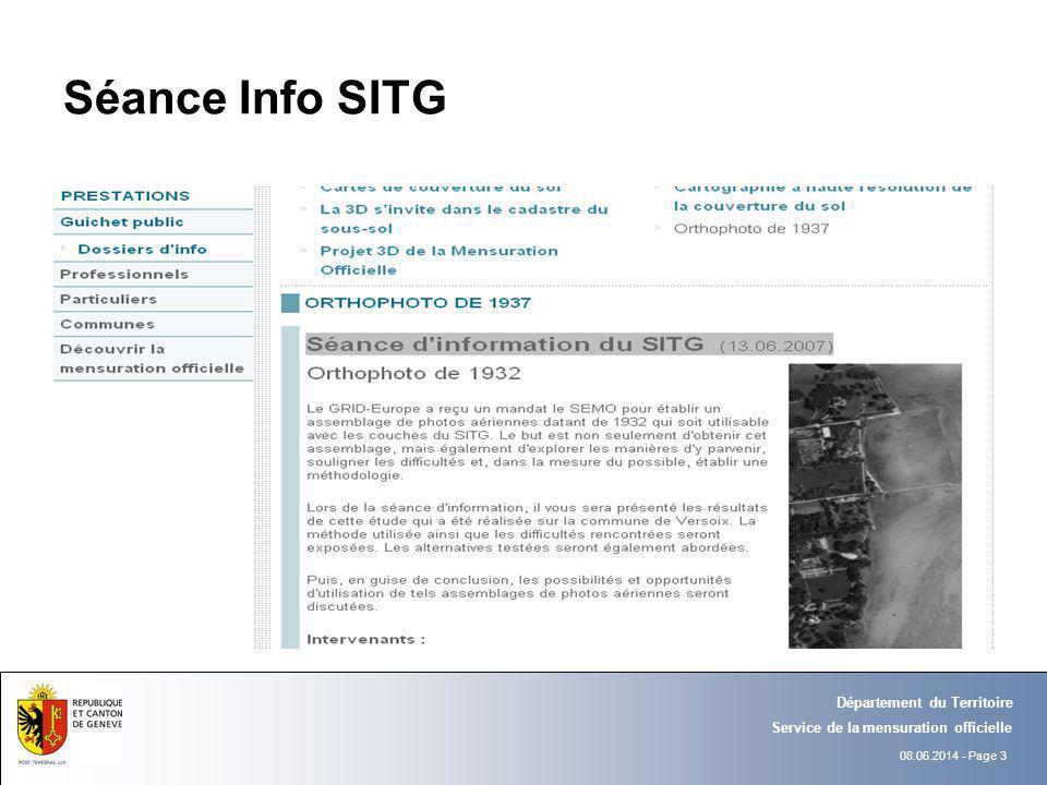08.06.2014 - Page 3 Département du Territoire Service de la mensuration officielle Séance Info SITG