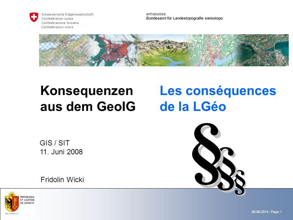 08.06.2014 - Page 1 Konsequenzen aus dem GeoIG GIS / SIT 11.