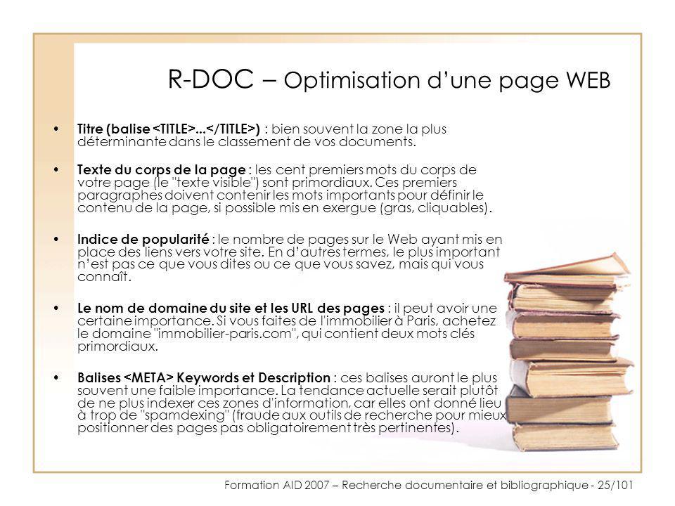 Formation AID 2007 – Recherche documentaire et bibliographique - 25/101 R-DOC – Optimisation dune page WEB Titre (balise... ) : bien souvent la zone l