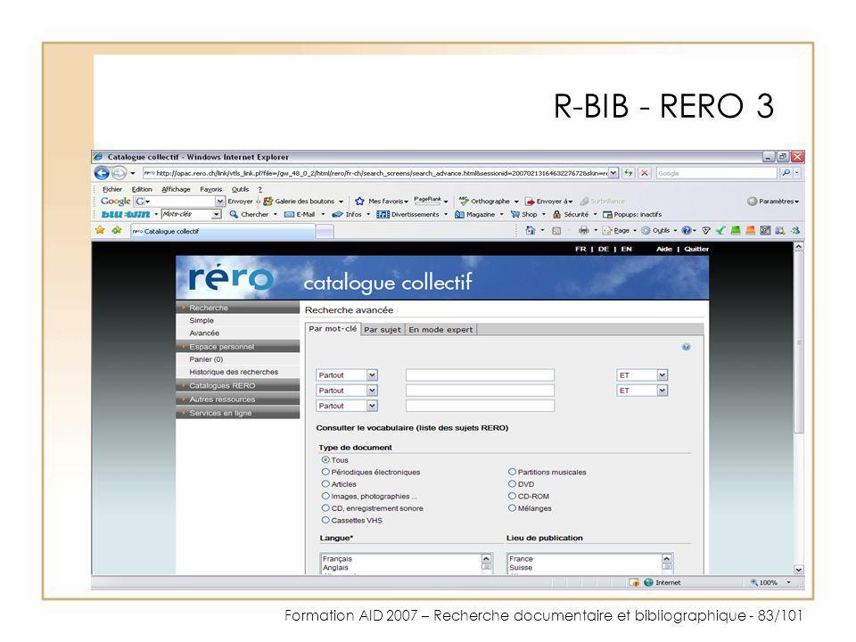 Formation AID 2007 – Recherche documentaire et bibliographique - 83/101 R-BIB - RERO 3