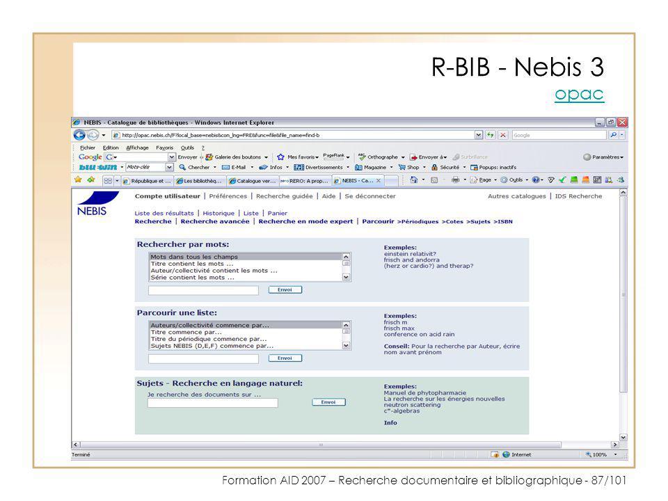 Formation AID 2007 – Recherche documentaire et bibliographique - 87/101 R-BIB - Nebis 3 opac opac