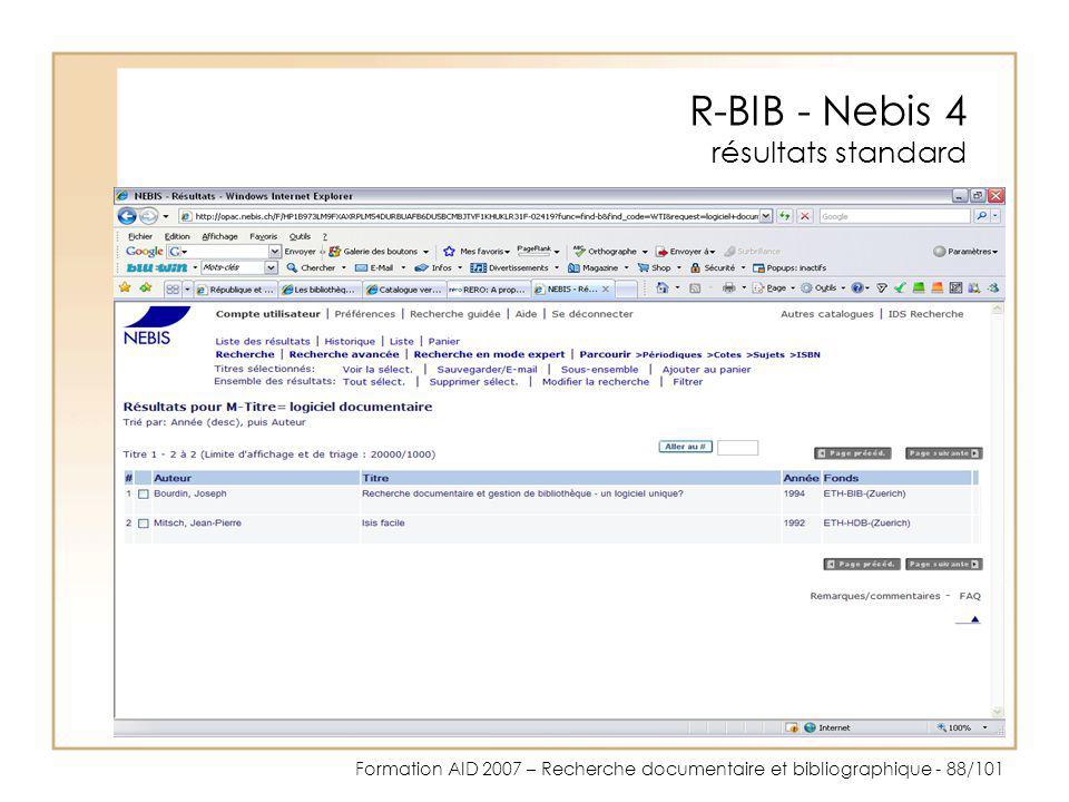Formation AID 2007 – Recherche documentaire et bibliographique - 88/101 R-BIB - Nebis 4 résultats standard