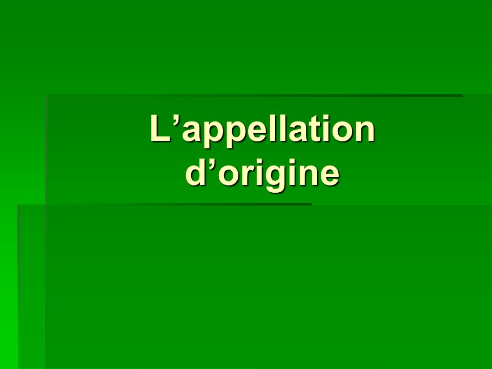 Lappellation dorigine