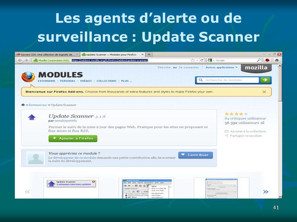 41 Les agents dalerte ou de surveillance : Update Scanner