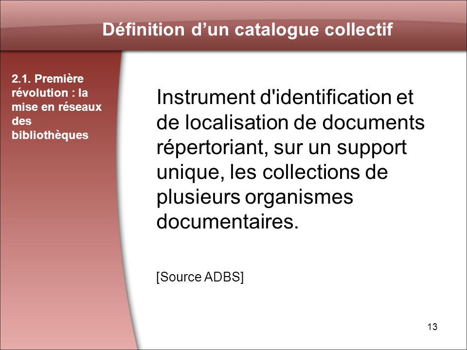 13 Définition dun catalogue collectif 2.1.