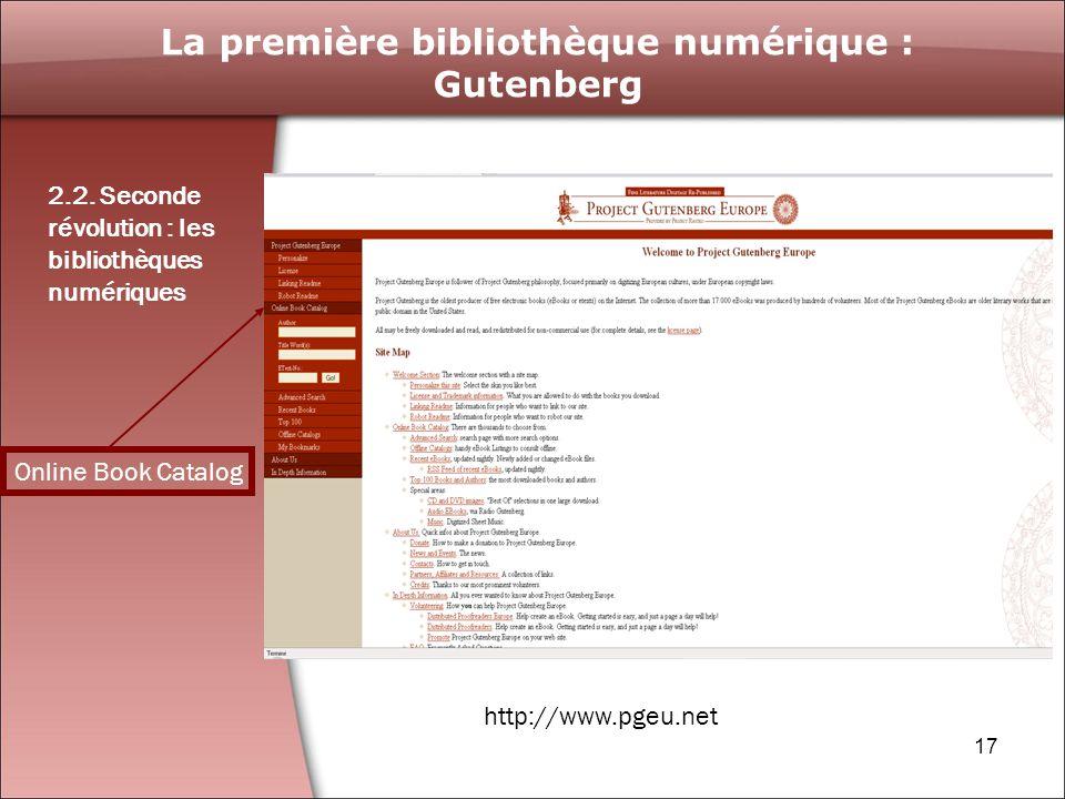 17 La première bibliothèque numérique : Gutenberg 2.2.