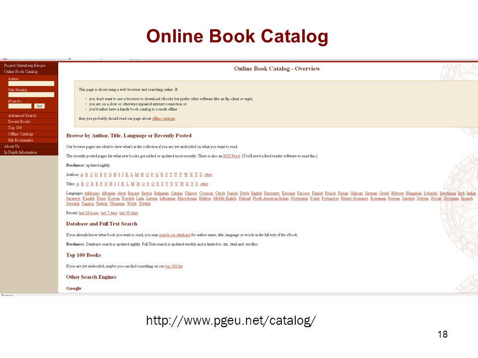 18 Online Book Catalog 4.1. Information versus connaissances http://www.pgeu.net/catalog/