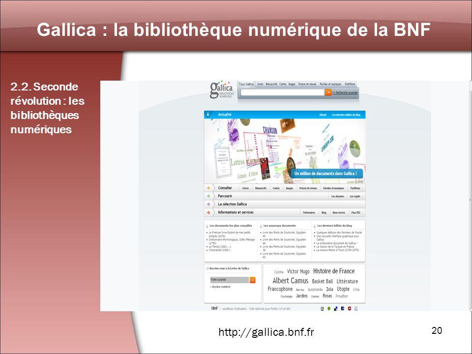 20 Gallica : la bibliothèque numérique de la BNF 2.2.