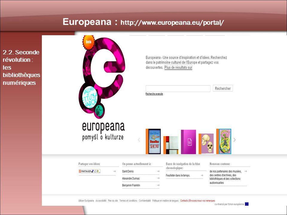 24 Europeana : http://www.europeana.eu/portal/ 2.2.