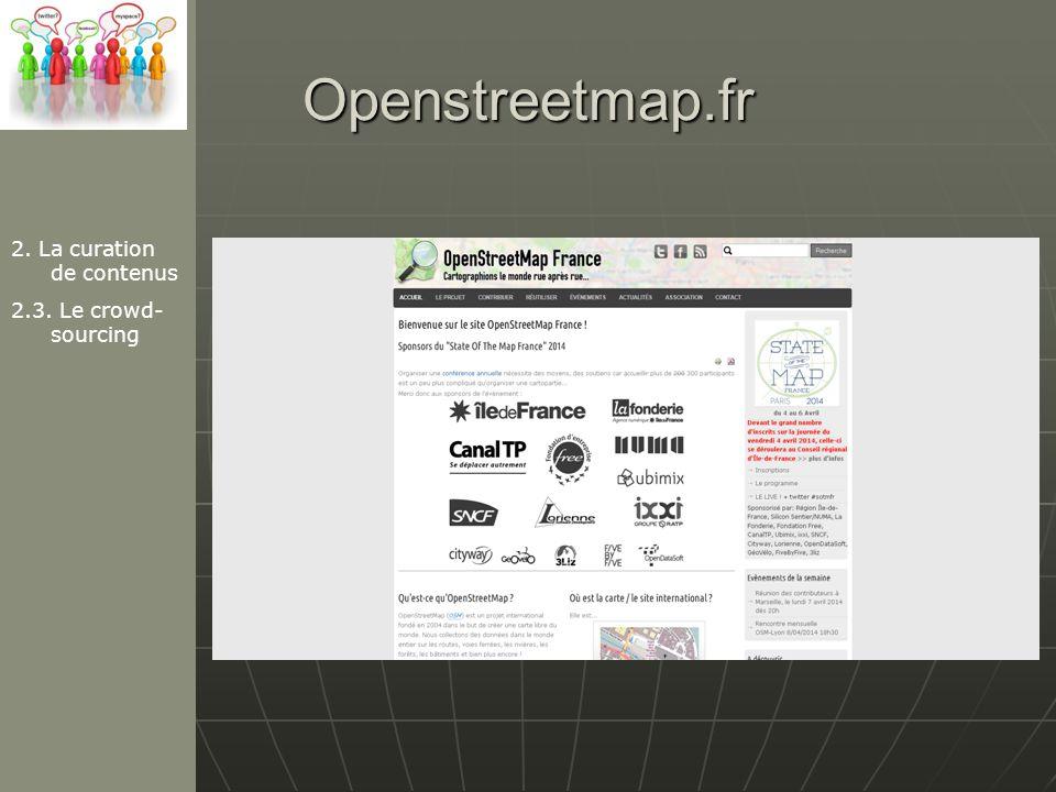 Openstreetmap.fr 2. La curation de contenus 2.3. Le crowd- sourcing