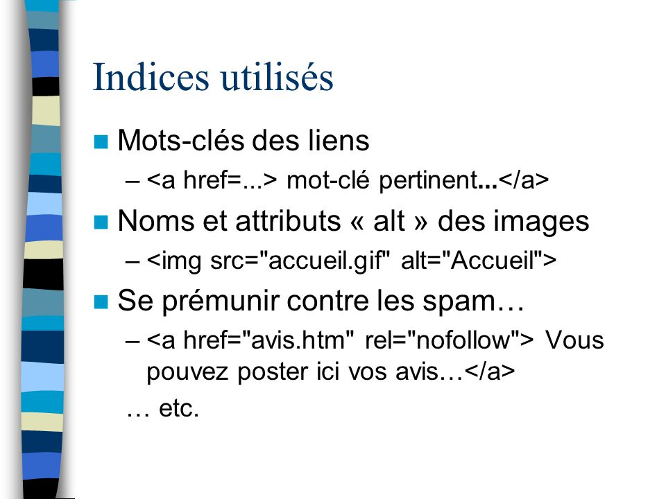 Indices utilisés Mots-clés des liens – mot-clé pertinent...