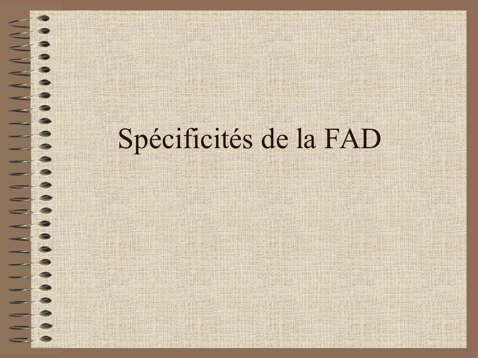 Spécificités de la FAD