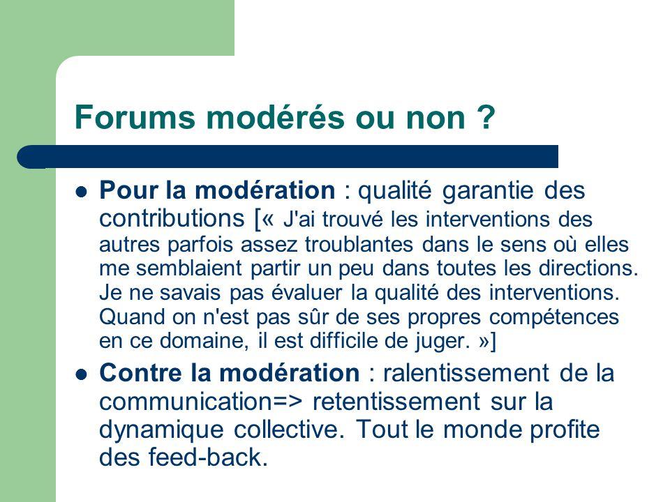 Forums modérés ou non .