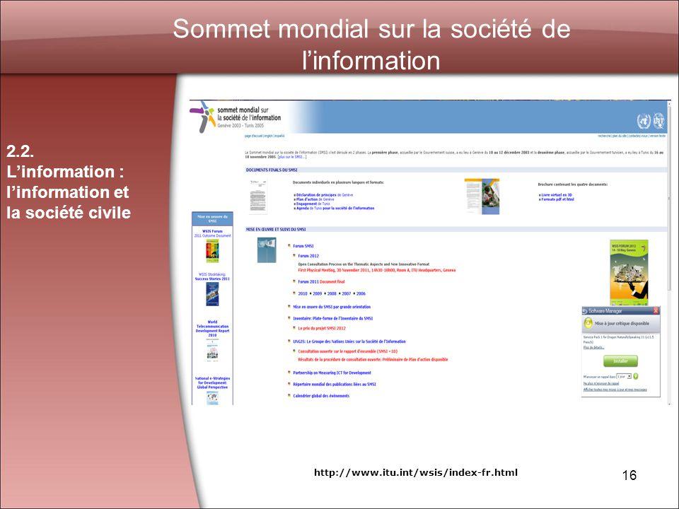 16 Sommet mondial sur la société de linformation 2.2.