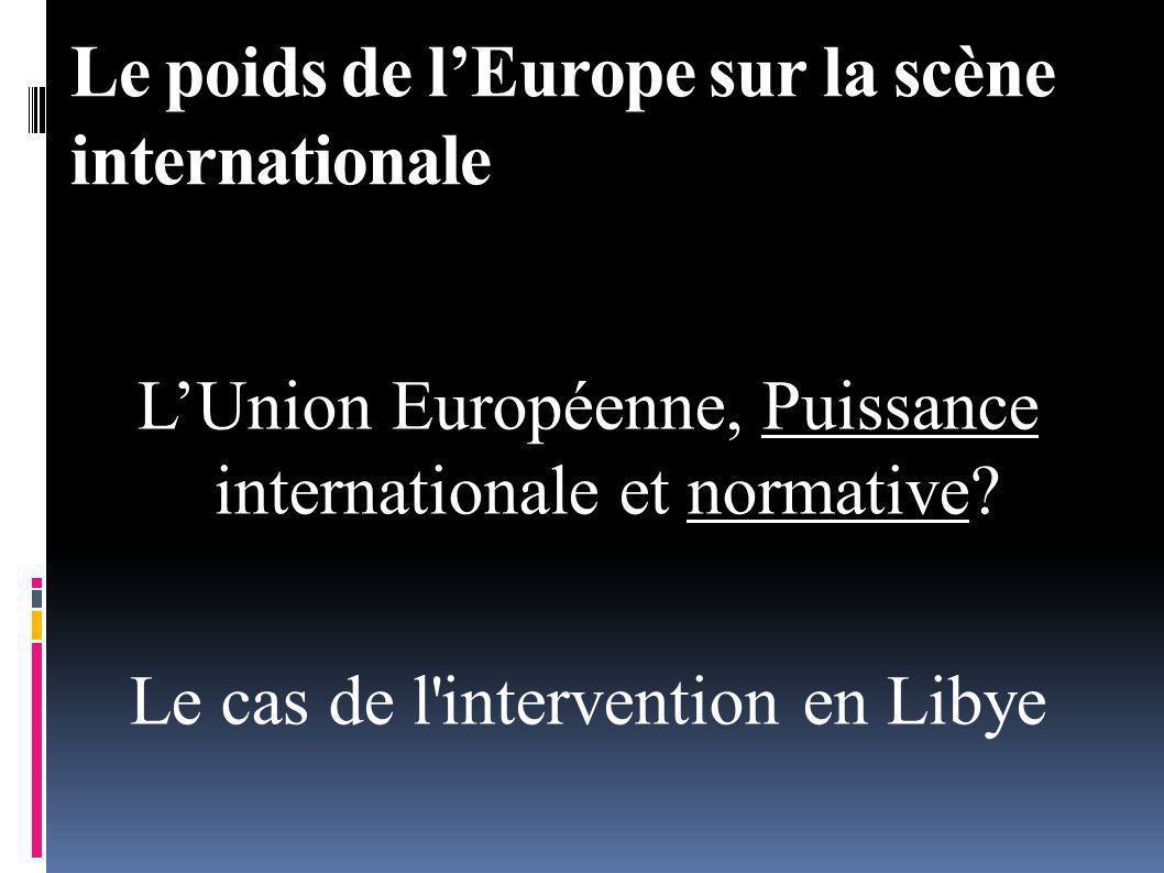 LUnion Européenne, Puissance internationale et normative.