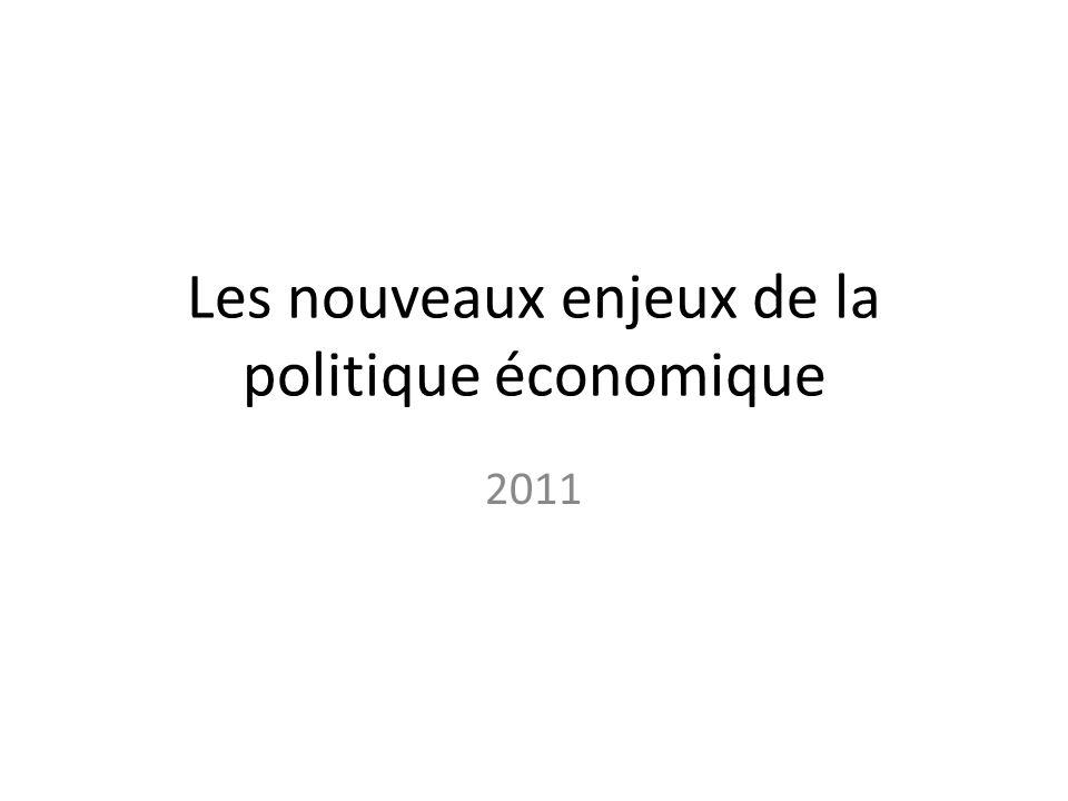 Les nouveaux enjeux de la politique économique 2011