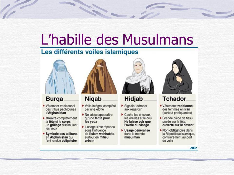 Lhabille des Musulmans