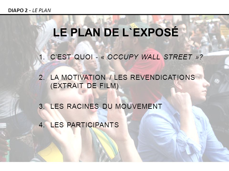 1.CEST QUOI - « OCCUPY WALL STREET ».