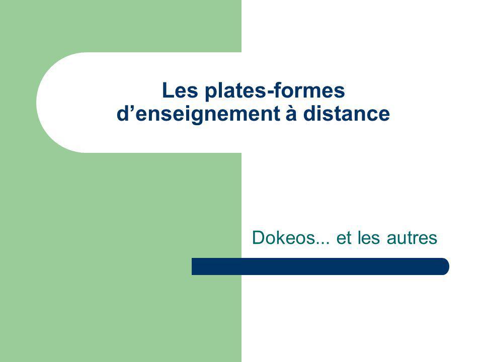 Les plates-formes denseignement à distance Dokeos... et les autres