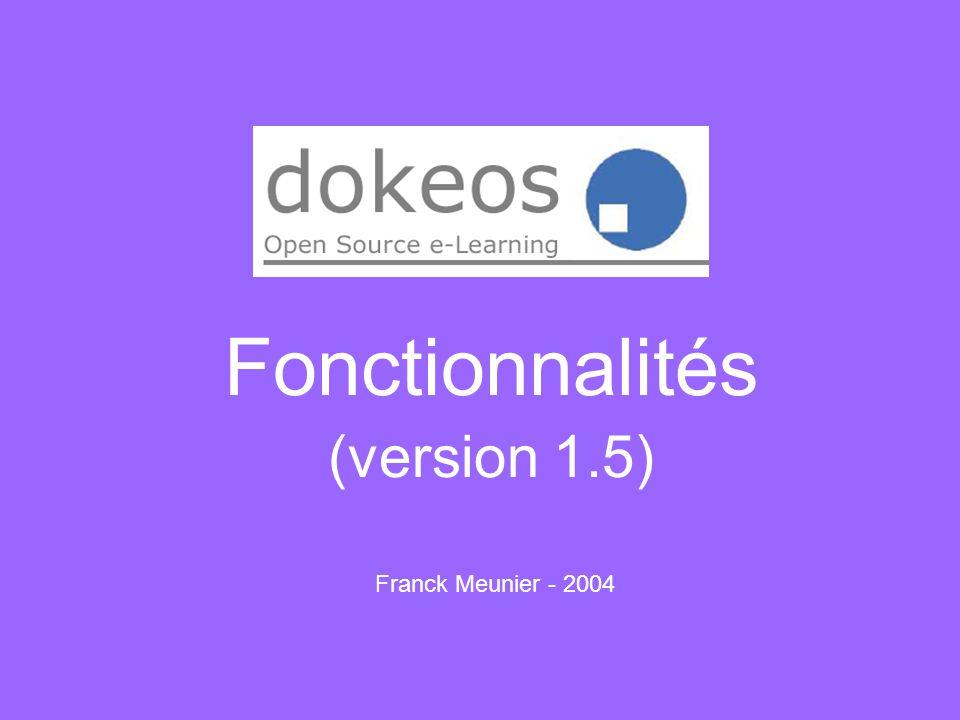 Fonctionnalités (version 1.5) Franck Meunier - 2004
