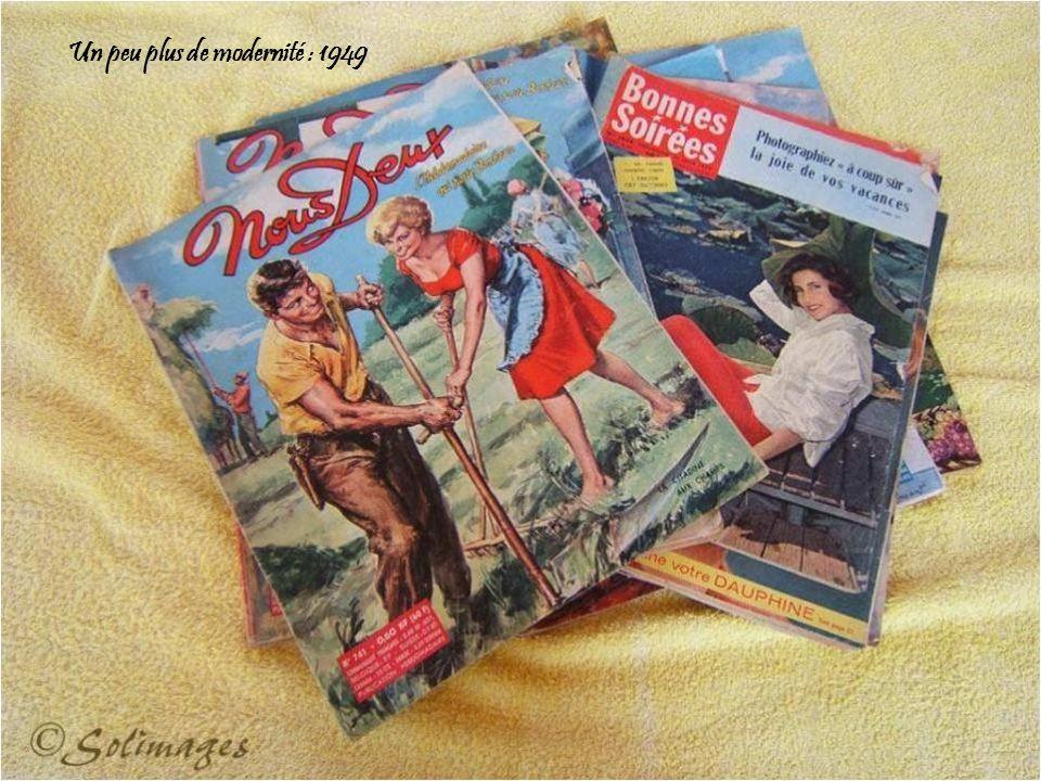 Un peu plus de modernité : 1949