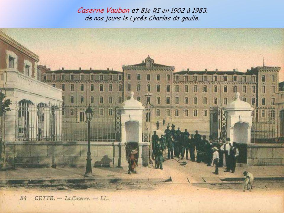 LArsenal de Cette en 1905, aujourdhui Centre de Rétention pour clandestins.