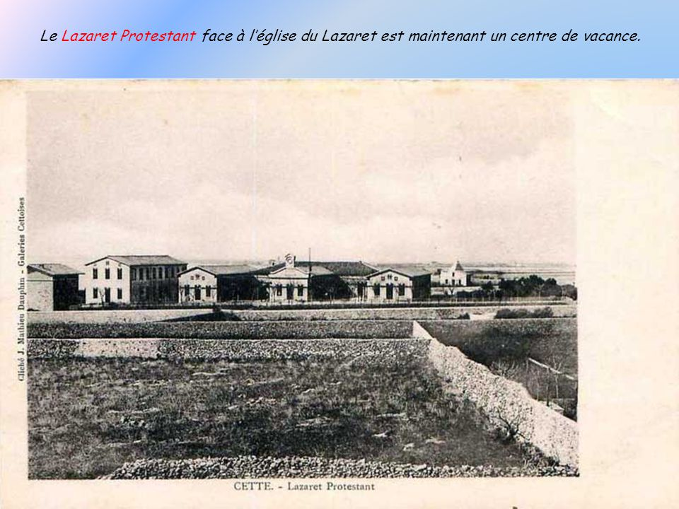 Lancienne église du Lazaret aujourdhui démolie.