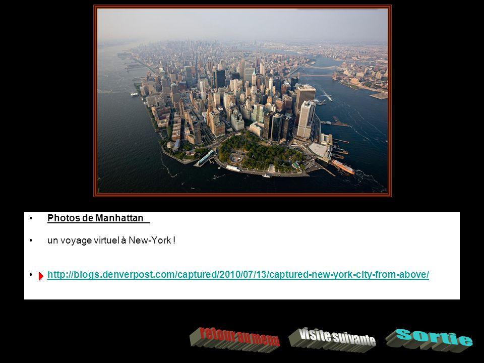 Photos de Manhattan un voyage virtuel à New-York .