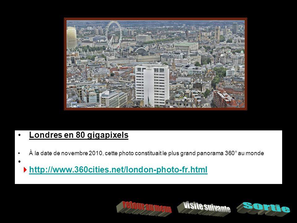 Londres en 80 gigapixels À la date de novembre 2010, cette photo constituait le plus grand panorama 360° au monde http://www.360cities.net/london-photo-fr.html