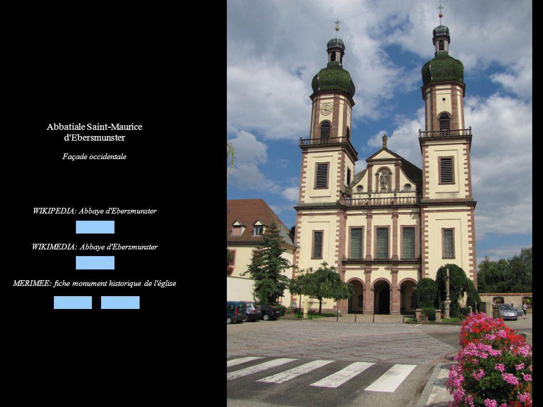 Abbatiale Saint-Maurice d Ebersmunster Façade occidentale WIKIPEDIA: Abbaye d Ebersmunster WIKIMEDIA: Abbaye d Ebersmunster MERIMEE: fiche monument historique de l église