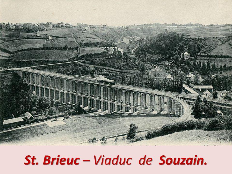 St. Brieuc - Pont de Rohannech.