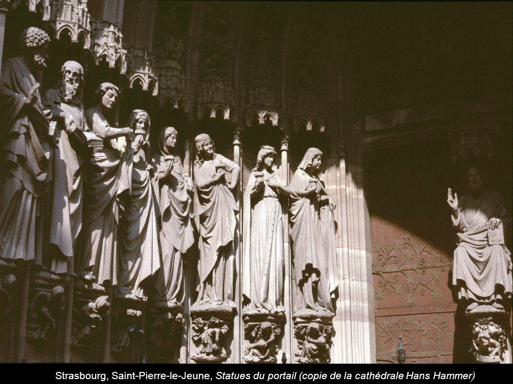 Strasbourg, Saint-Pierre-le-Jeune, Statues du portail (copie de la cathédrale Hans Hammer )